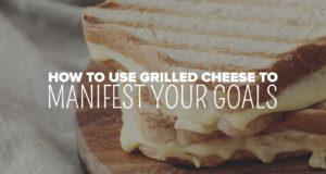 So manifestieren Sie Ihre Ziele mit gegrilltem Käse »Reichlich Erde