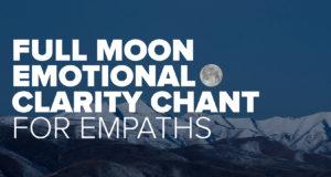 Vollmond Emotionale Klarheit Gesang für Empathen »Reichliche Erde